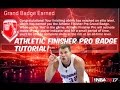 HOW TO GET THE ATHLETIC FINISHER PRO BADGE! NBA2k17 GRAND BADGE TUTORIAL!