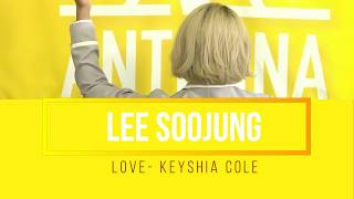 [ANTENNA 101] LEE SOOJUNG (이수정 )- LOVE By Keyshia Cole Cover