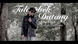 Download Lagu Lagu Minang Talambek Datang - Vicky Koga COVER By UDA Project mp3