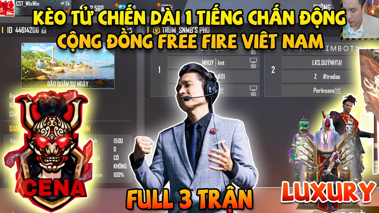 Download CENA FF 4 vs 4 Luxury || Full 3 Trận Đấu - Trận Chiến Lịch Sử Chấn Động Cộng Đồng Free Fire Việt Nam
