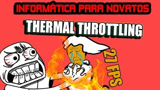 No odies al Thermal Throttling (Estrangulamiento térmico) | ¿Qué es?
