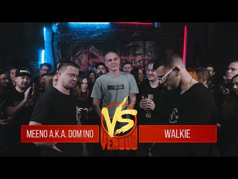 VERSUS BPM: Meeno a.k.a. Dom1no VS Walkie