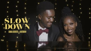 Emma Cheruto- SLOW DOWN x Mutoriah (Official Video)