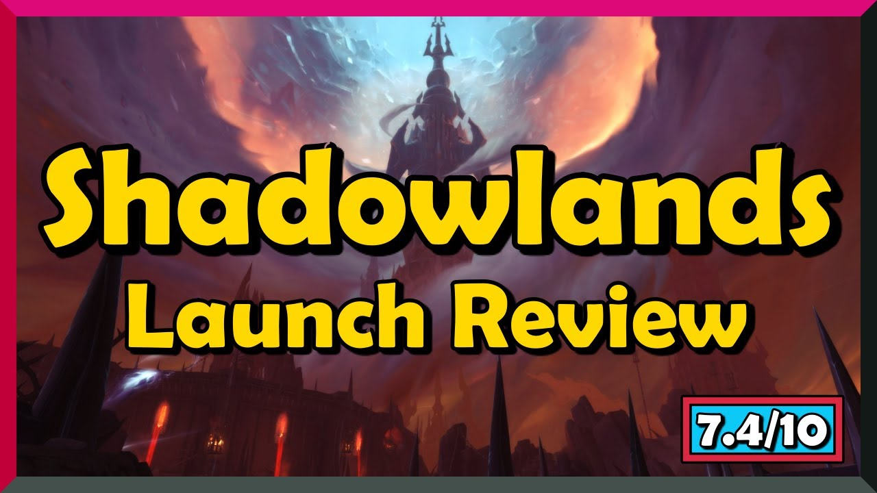 Shadowlands Launch Review - How's The Game So Far?