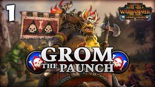 THE GOBLIN KING RISES! Total War: Warhammer 2 - Broken Axe - Grom the Paunch Campaign #1