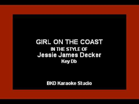 Girl On The Coast (In the Style of Jessie James Decker) (Karaoke with Lyrics)