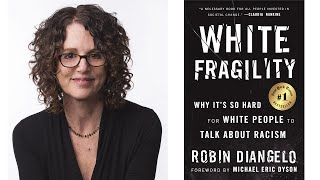 Dr. Robin DiAngelo, Author Of White Fragility, In Conversation With Dr. Alice Green