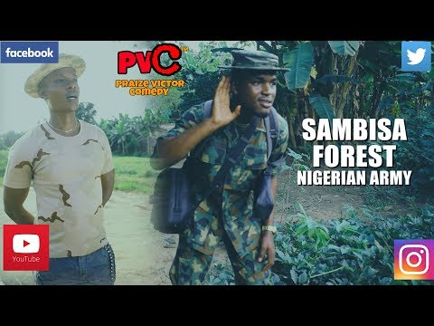 SAMBISA FOREST (PRAIZE VICTOR COMEDY)