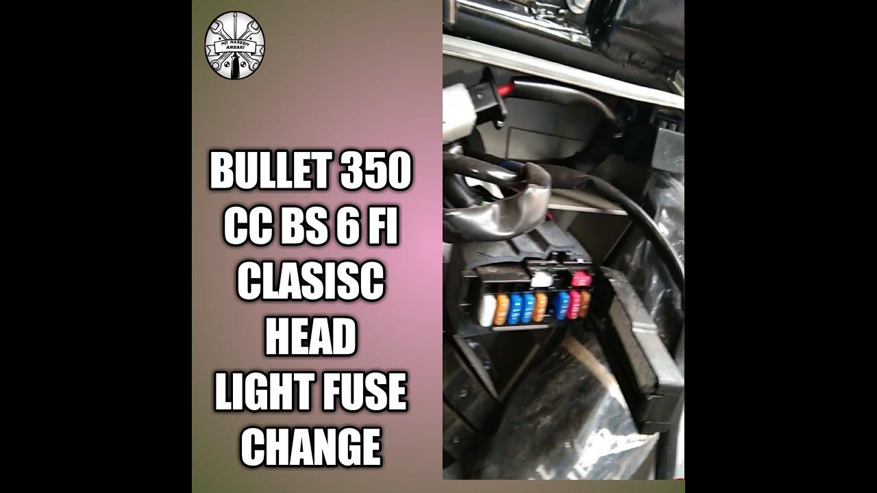 Head Light Fuse Change Bullet 350 Bs 6 Fi