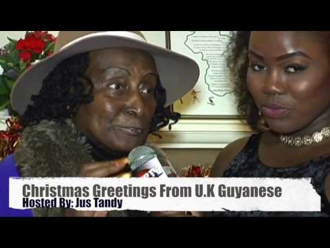 Christmas Greeting From U.K. based Guyanese 2016