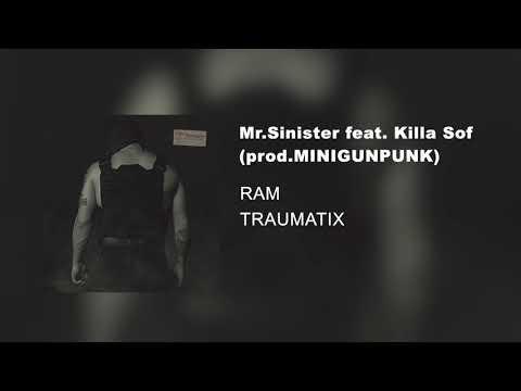 Mr. Sinister Feat. Killa Sof Prod. MINIGUNPUNK (альбом «TRAUMATIX», 2019)