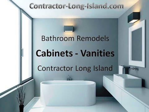 BATHROOM CABINET & VANITY REMODEL LONG ISLAND - HAMPTONS - SUFFOLK - NASSAU