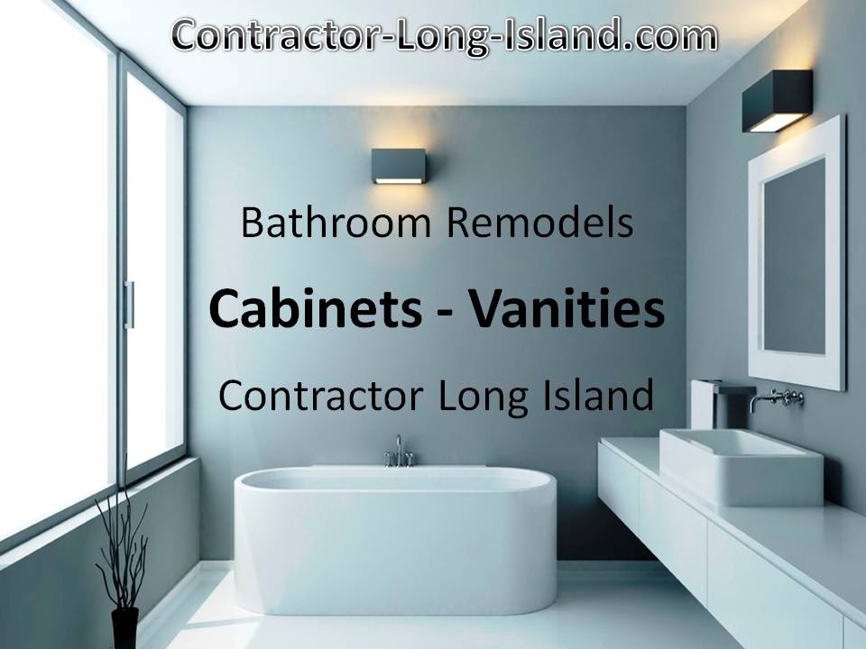 bathroom cabinet vanity remodel long island hamptons suffolk nassau youtube