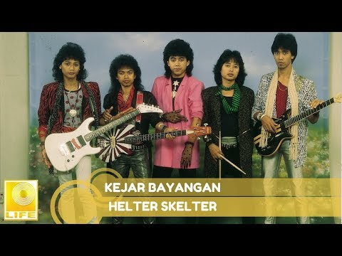 Helter Skelter- Kejar Bayangan
