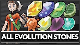 How & Where to get - All Evolution Stone Locations (Fire Stone, Water Stone, etc)