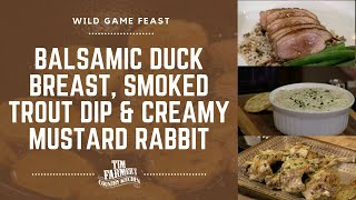 Balsamic Duck Breast, Creamy Mustard Rabbit, Smoked Trout Dip & Fried Potatoes (#840)