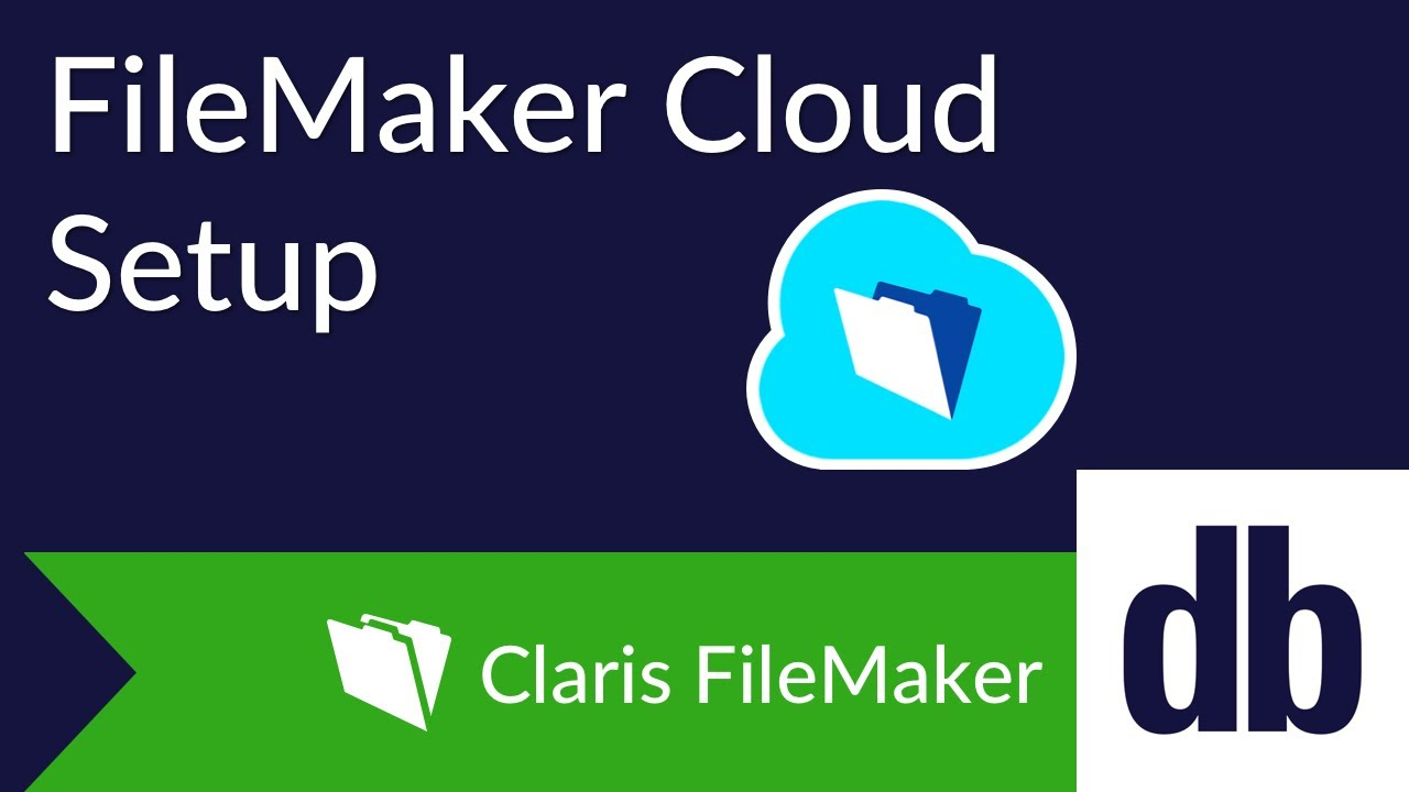 FileMaker Cloud Overview | DB Services