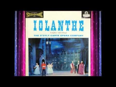 Iolanthe (Act 1) - D'Oyly Carte (1960)(w Dialog) - Godfrey, Reed - G&S