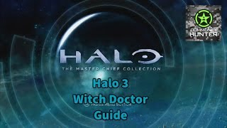 Witch Doctor Guide v2 - Halo: The Master Chief Collection