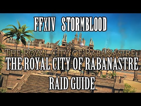 FFXIV: The Royal City of Rabanastre Raid Guide