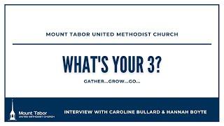 What's Your 3 with Caroline Bullard & Hannah Boyte