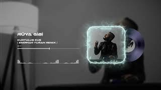 Kurtuluş Kuş - Rüya Gibi ( Emirhan Turan Trap Remix ) #FurkanÖzsan Resimi