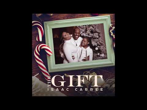 Isaac Carree - The Gift