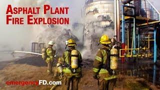 Asphalt Plant Fire Explosion