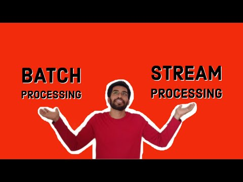 Data -  Batch processing vs Stream processing