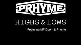 PRhyme (Royce Da 5'9″ & DJ Premier) Ft. MF DOOM & Phonte « Highs and Lows »