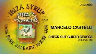 Marcelo Castelli - Check Out Guitar George (Original Mix)
