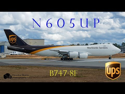 United Parcel Services UPS First B747-8F (N605UP) fully painted  C1 flight @PAE
