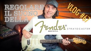 Come funziona la chitarra Fender Stratocaster Scelta dei suoni VLOG 67