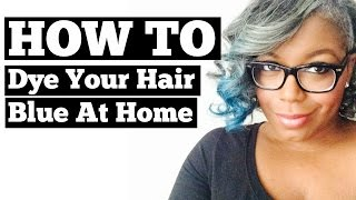 How To Dye Your Hair Blue (At Home) Thumbnail