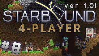 Starbound 1.0 - #8 - Ball of Gnomes (4 Player Starbound Gameplay)