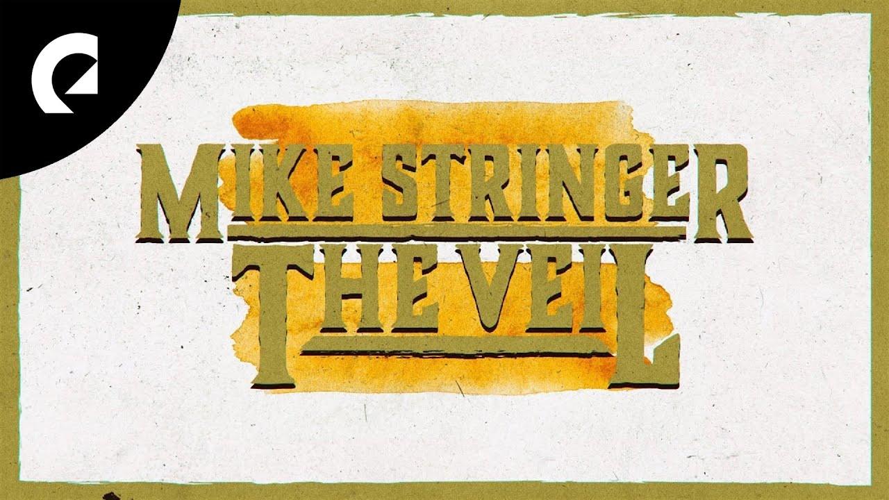 Mike Stringer feat. Jonas Molinder - The Veil