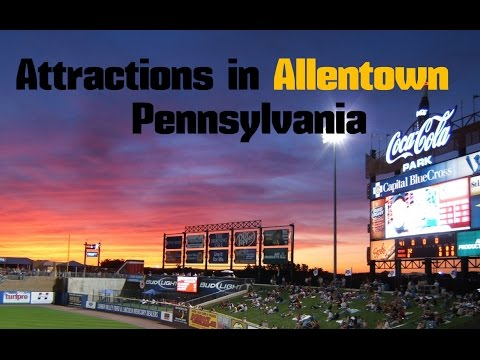 Top 12. Best Tourist Attractions in Allentown - Travel Pennsylvania