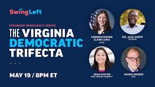 The Virginia Democratic Trifecta | Swing Left Panel