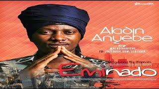 Aladin Anyebe – Eminado (NEW MUSIC 2017)