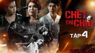 Chết Thì Chịu Tập 4 - Việt Hương