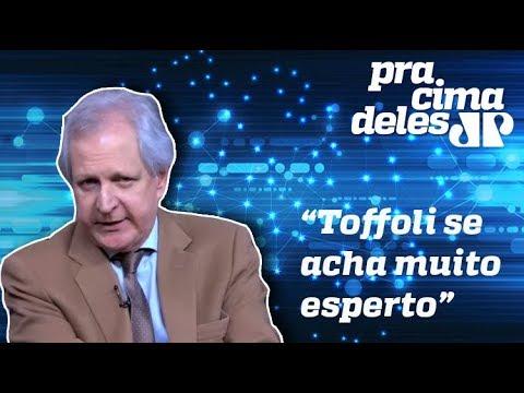 Augusto Nunes critica decisão de Toffoli de paralisar processos: Ele se acha muito esperto