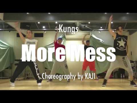 More Mess   Choreography by KAJI