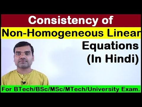 Consistency of Linear Non-Homogeneous Equations in Hindi