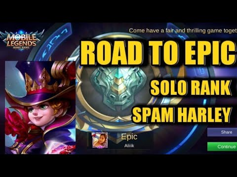 BEST HERO TO REACH EPIC | SOLO RANK | MOBILE LEGENDS | SOLO HARLEY + FUNNY MOMENTS