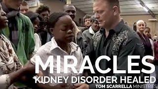 Miracles: Kidney Disorder Healed