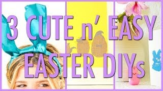 3 Cute n' Easy Easter DIYs