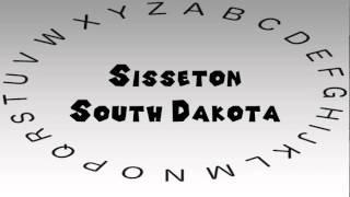 How to Say or Pronounce USA Cities Sisseton South Dakota