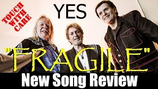 Yes Featuring Anderson Rabin Wakeman, A Fragile Return and Review