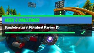 Complete a Lap aт Motorboat Mayhem (1) - Fortnite Week 4 Challenges