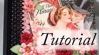 Graphic 45 Mon Amour Mini Album Tutorial